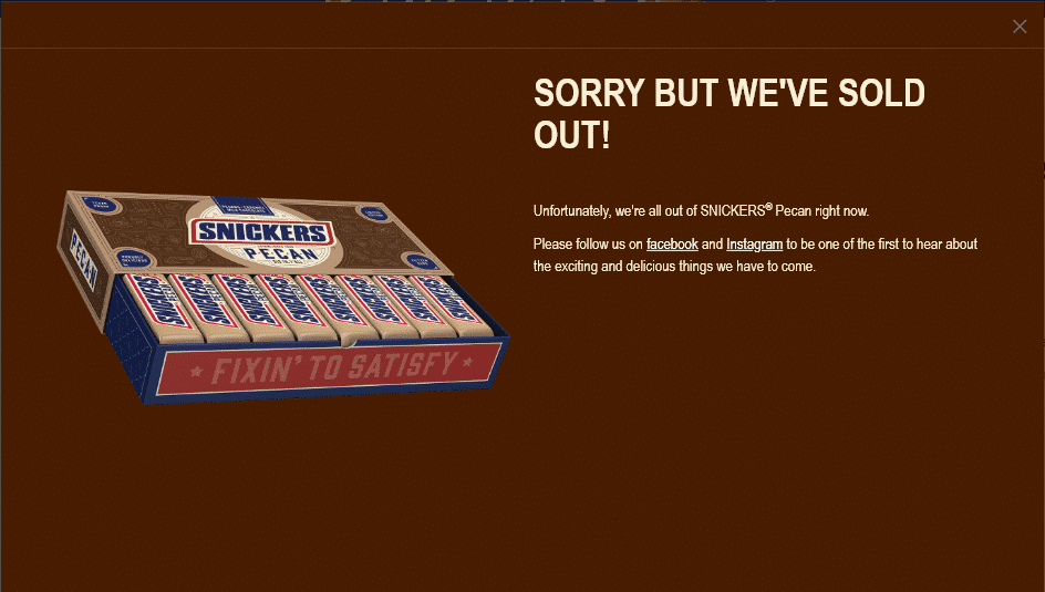 sold out message on snickers pecans website