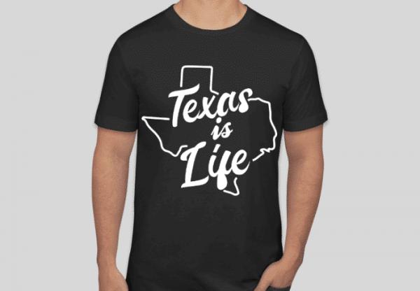 texas is life shirt