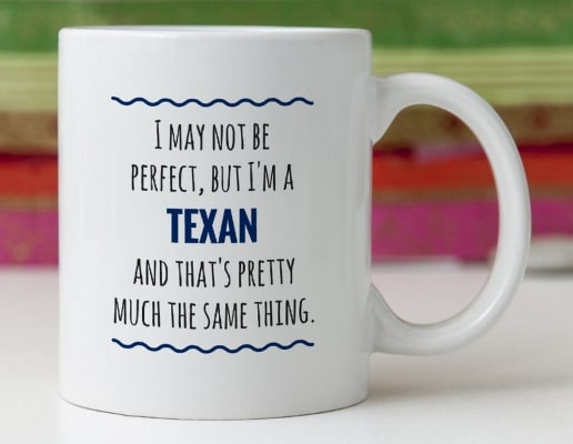 coffee mug with funny Texan quote